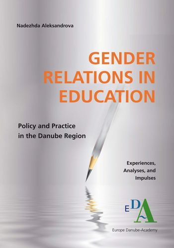 Nadezhda Alexandrova: Gender Relations in Education. Policy and Practice in the Danube Region