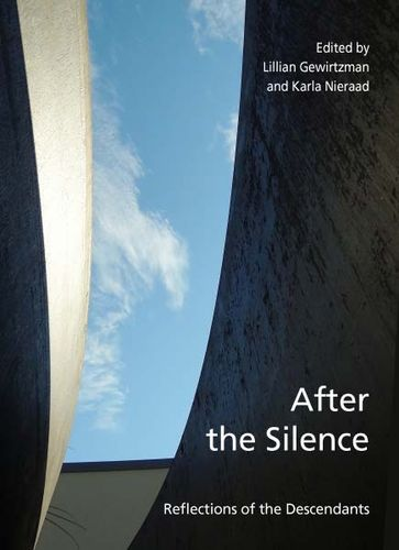 L. Gewirtzman / K. Nieraad (ed.): After the Silence